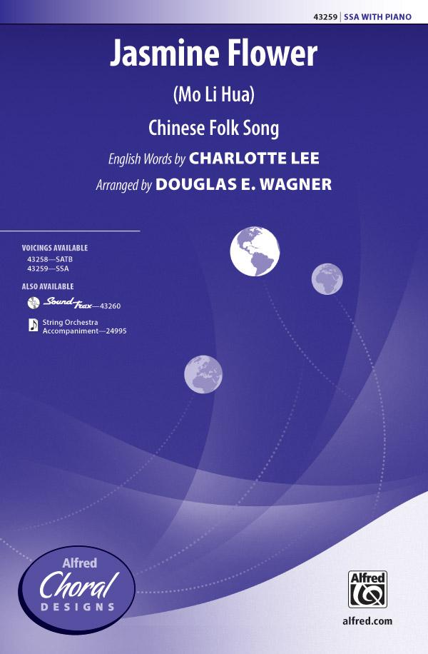 Jasmine Flower : SSA : Douglas E. Wagner : Sheet Music : 00-43259 : 038081488011