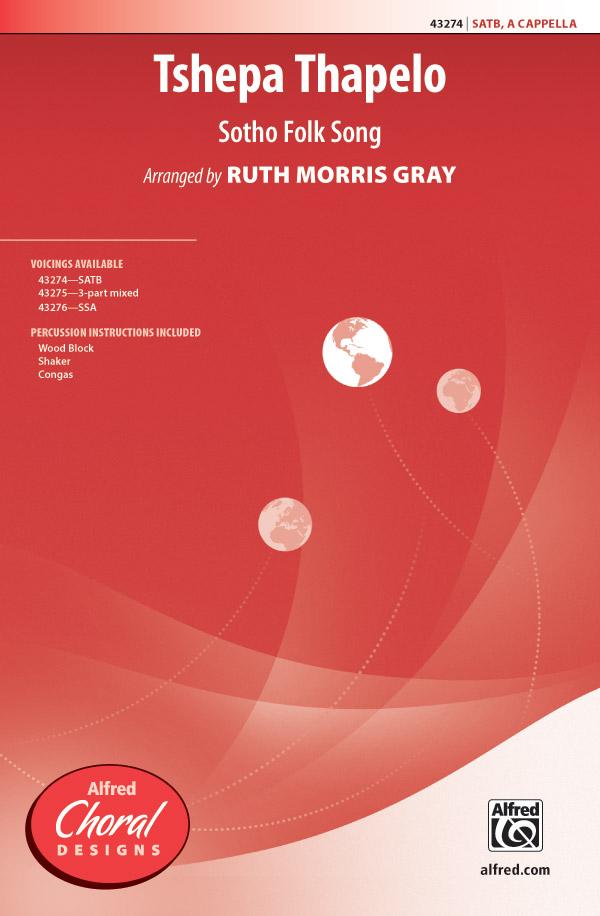 Tshepa Thapelo : SATB : Ruth Morris Gray : Sheet Music : 00-43274 : 038081488165