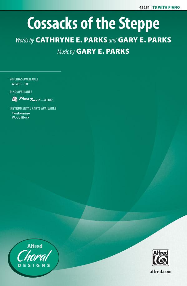 Cossacks of the Steppe : TB : Gary E. Parks : Gary E. Parks : Sheet Music : 00-43281 : 038081488233