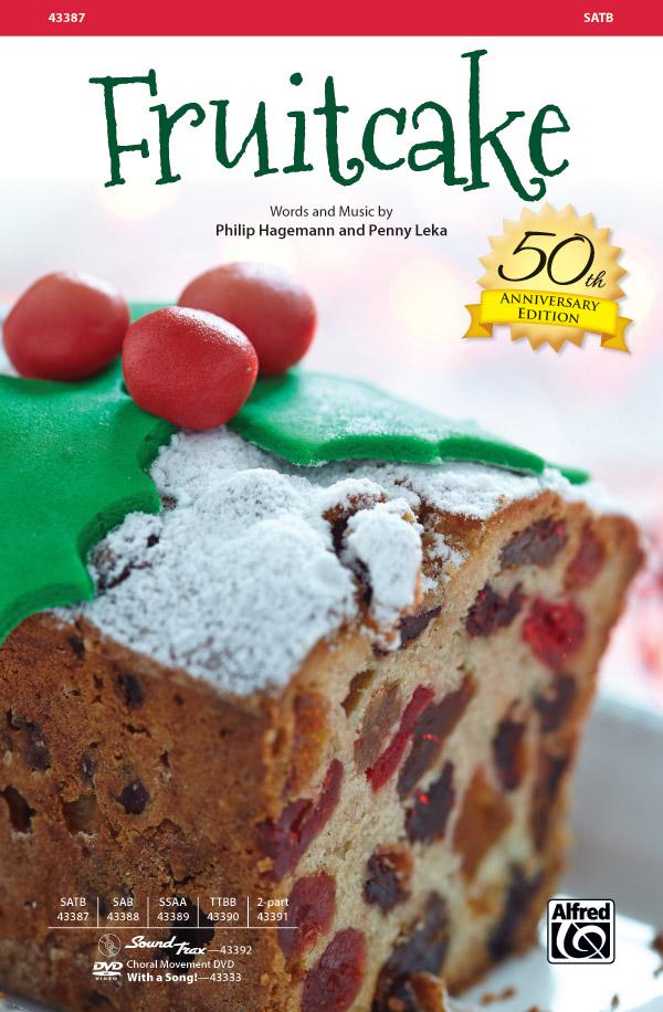 Fruitcake : SATB : Penny Leka : Penny Leka : Sheet Music : 00-43387 : 038081489285