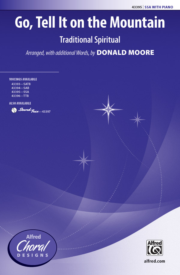 Go, Tell It on the Mountain : SSA : Donald Moore : Sheet Music : 00-43395 : 038081489360