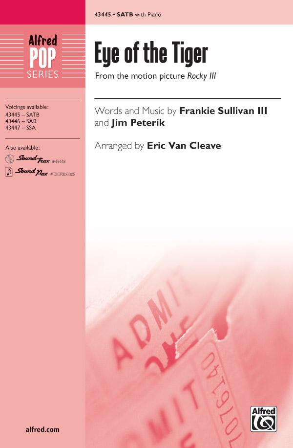 Eye of the Tiger : SATB : Eric Van Cleave : Jim Peterik : Survivor : Sheet Music : 00-43445 : 038081489858