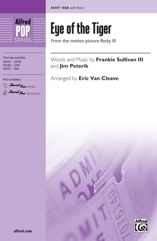 Eye of the Tiger : SSA : Eric Van Cleave : Frankie Sullivan : Sheet Music : 00-43447 : 038081489872