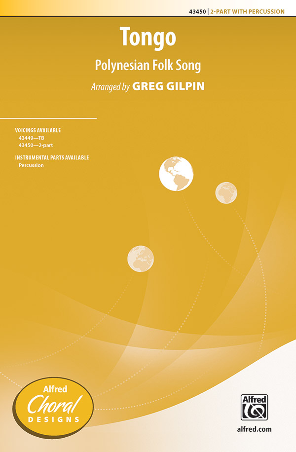 Tongo : 2-Part : Greg Gilpin : Sheet Music : 00-43450 : 038081489902
