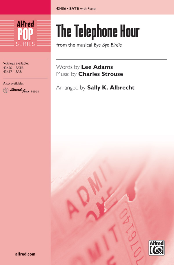 The Telephone Hour : SATB : Sally K. Albrecht : Charles Strouse : Bye Bye Birdie : Sheet Music : 00-43456 : 038081489964