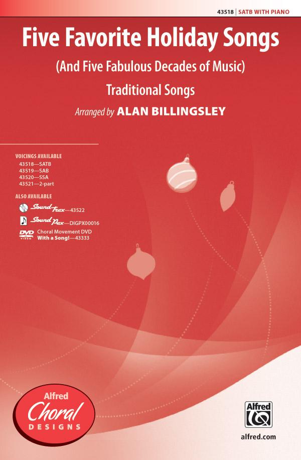 Five Favorite Holiday Songs : SATB : Alan Billingsley : Sheet Music : 00-43518 : 038081490588