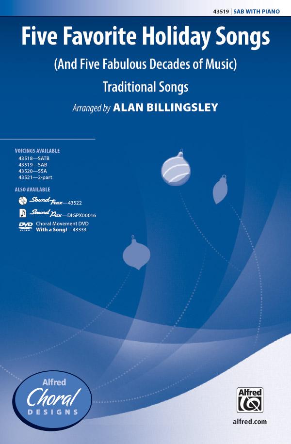 Five Favorite Holiday Songs : SAB : Alan Billingsley : Sheet Music : 00-43519 : 038081490595