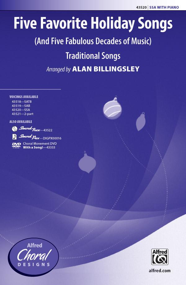 Five Favorite Holiday Songs : SSA : Alan Billingsley : Sheet Music : 00-43520 : 038081490601