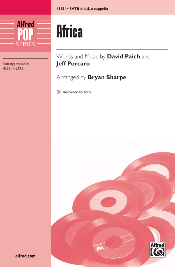 Africa : SATB : Bryan Sharpe : David Paich : Toto : Sheet Music : 00-43531 : 038081490717