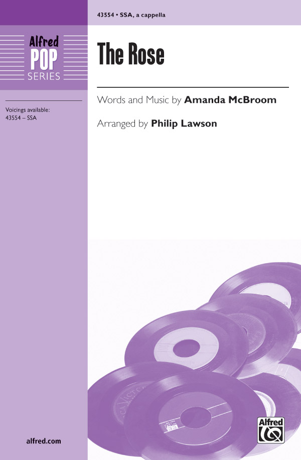 The Rose : SSA : Philip Lawson : Amanda McBroom : Bette Midler : Sheet Music : 00-43554 : 038081490946