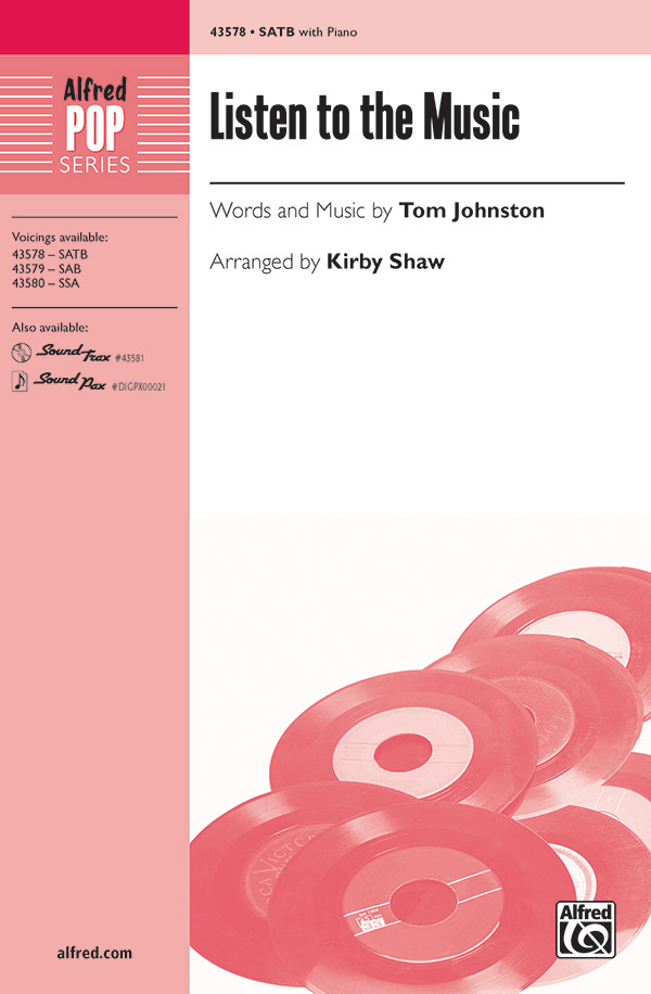 Listen to the Music : SATB : Kirby Shaw : Tom Johnston : Doobie Brothers : Sheet Music : 00-43578 : 038081491189