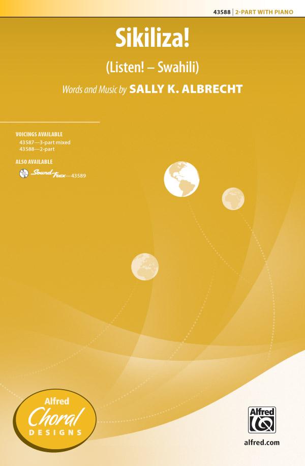 Sikiliza! (Listen! -- Swahili) : 2-Part : Sally K. Albrecht : Sally K. Albrecht : Sheet Music : 00-43588 : 038081491288