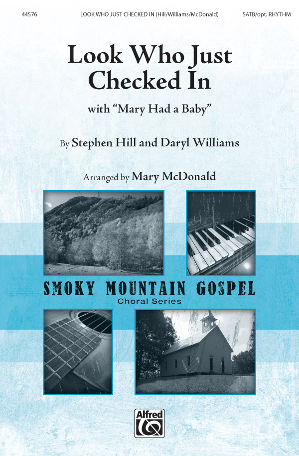 Look Who Just Checked In : SATB : Mary McDonald : Daryl Williams : Sheet Music : 00-44576 : 038081503578