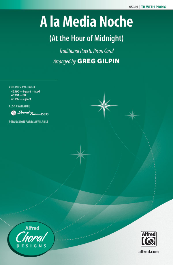 A la Media Noche : TB : Greg Gilpin : Sheet Music : 00-45391 : 038081511313