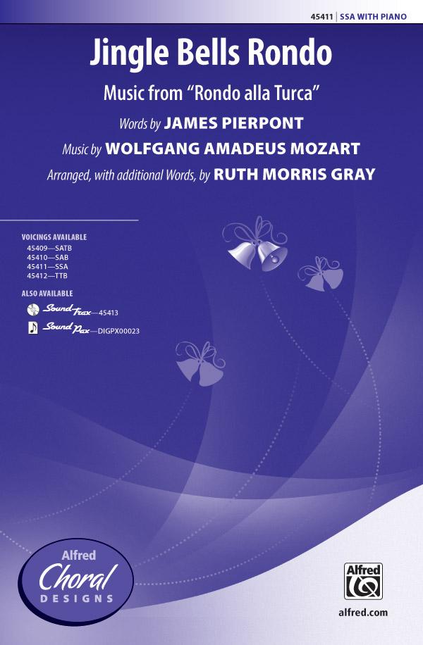 Jingle Bells Rondo : SSA : Ruth Morris Gray : Wolfgang Amadeus Mozart : Sheet Music : 00-45411 : 038081511511