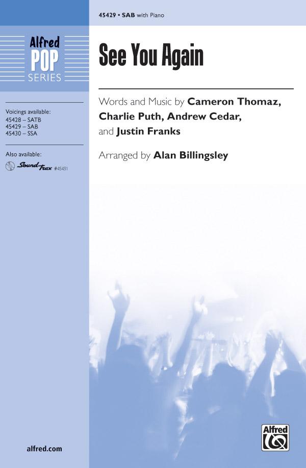 See You Again : SAB : Alan Billingsley : Charlie Puth : Sheet Music : 00-45429 : 038081511696