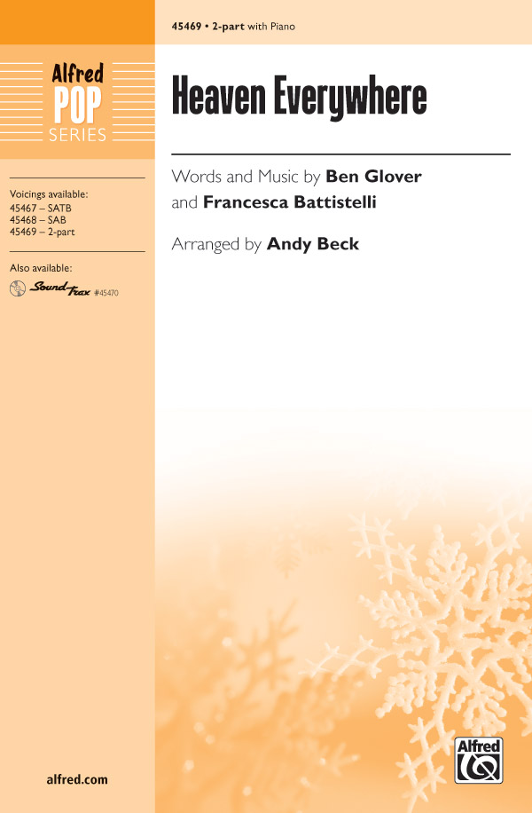 Heaven Everywhere : 2-Part : Andy Beck : Ben Glover : Sheet Music : 00-45469 : 038081512099