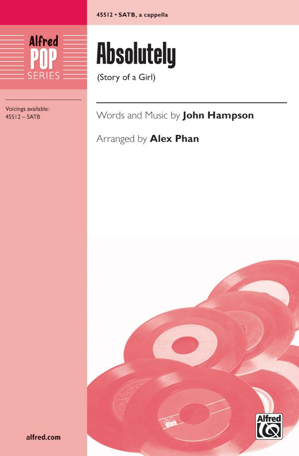 Absolutely : SATB : Alex Phan : John Hampson : Sheet Music : 00-45512 : 038081512518
