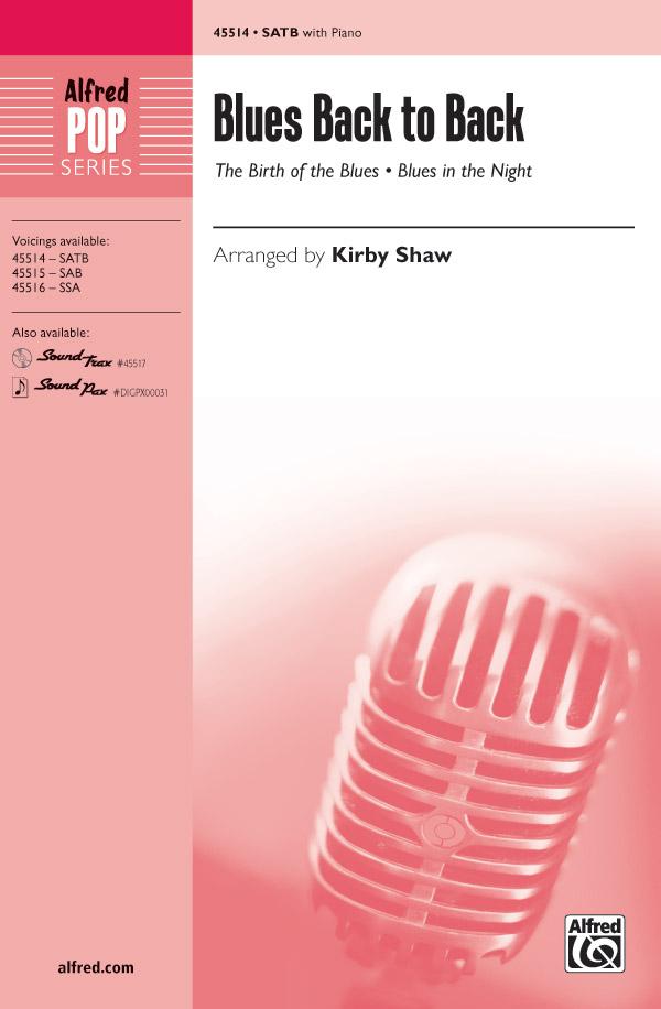 Blues Back to Back : SATB : Kirby Shaw : Sheet Music : 00-45514 : 038081512532