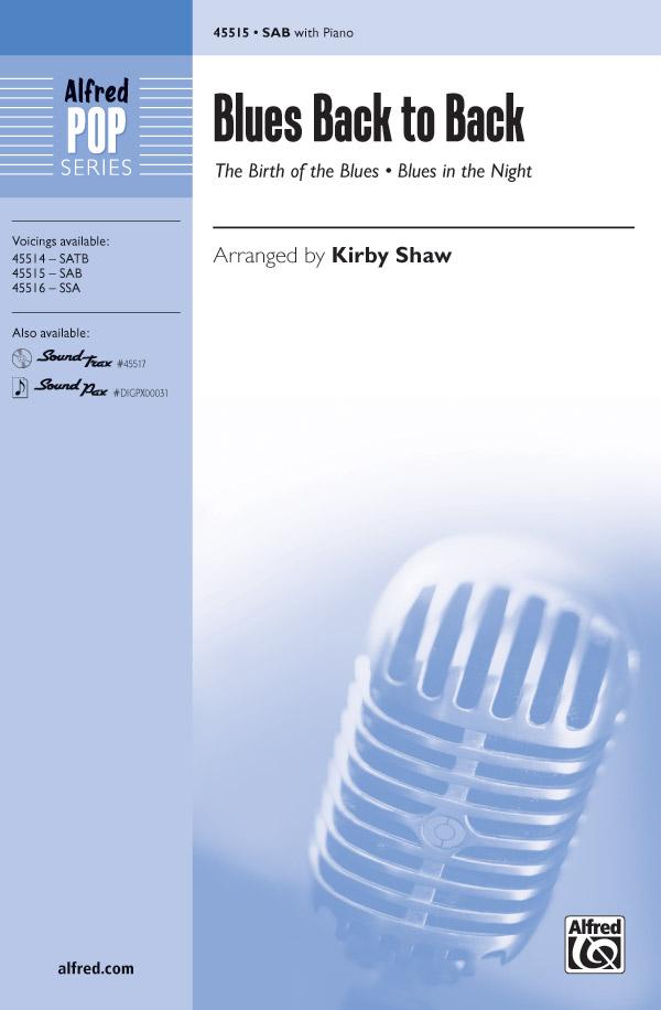 Blues Back to Back : SAB : Kirby Shaw : Sheet Music : 00-45515 : 038081512549