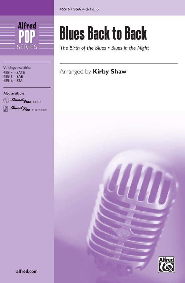 Blues Back to Back : SSA : Kirby Shaw : Sheet Music : 00-45516 : 038081512556