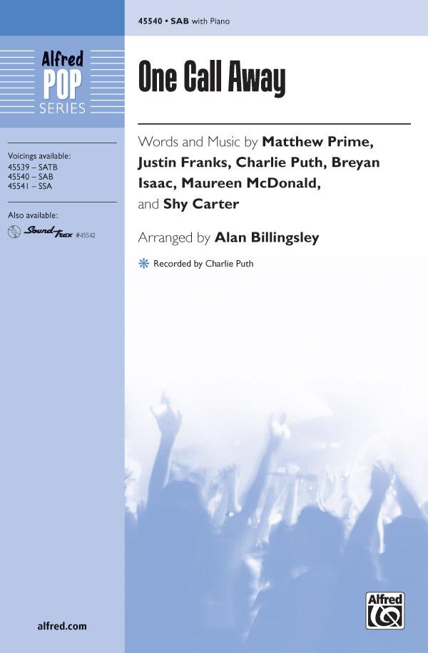 One Call Away : SAB : Alan Billingsley : Matthew Prime : Sheet Music : 00-45540 : 038081512792