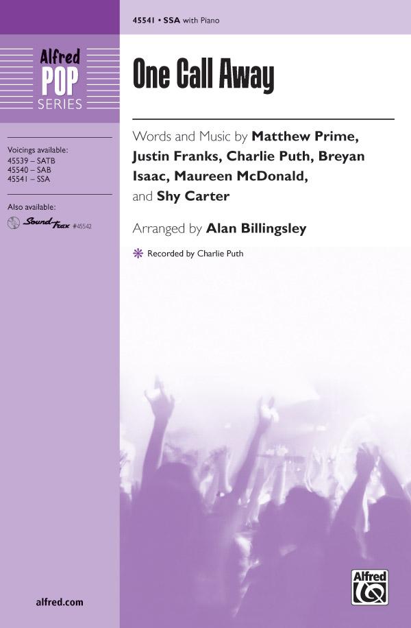 One Call Away : SSA : Alan Billingsley : Justin Franks : Sheet Music : 00-45541 : 038081512808