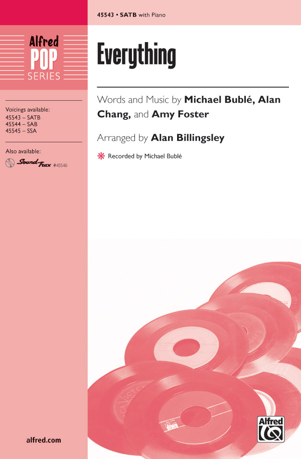 Everything : SATB : Alan Billingsley : Amy Foster :  :  1 CD : 00-45543 : 038081512822