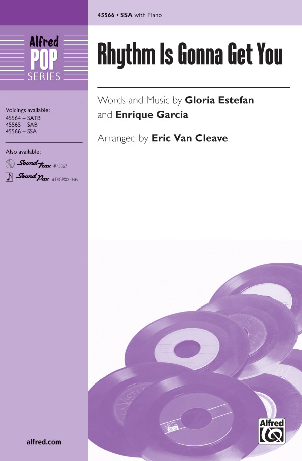Rhythm Is Gonna Get You : SSA : Eric VanCleave : Enrique Garcia : Gloria Estefan : Sheet Music : 00-45566 : 038081513058