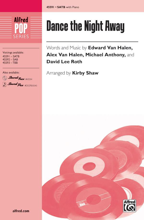 Dance the Night Away : SATB : Kirby Shaw : Michael Anthony :  1 CD : 00-45591 : 038081513300