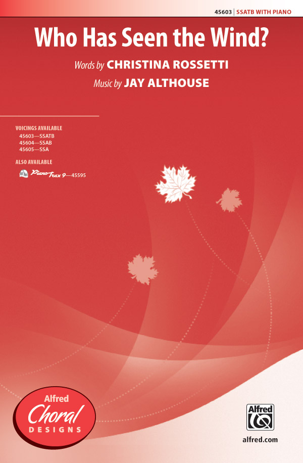 Who Has Seen the Wind? : SSATB : Jay Althouse : Jay Althouse : Sheet Music : 00-45603 : 038081513423