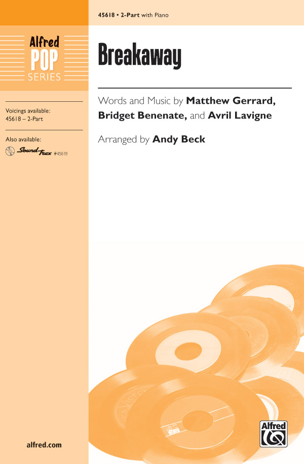 Breakaway : 2-Part : Andy Beck : Bridget Benenate : Songbook : 00-45618 : 038081513577