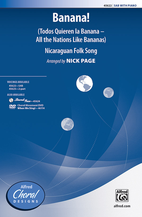 Banana! : SAB : Nick Page : Sheet Music : 00-45622 : 038081513614