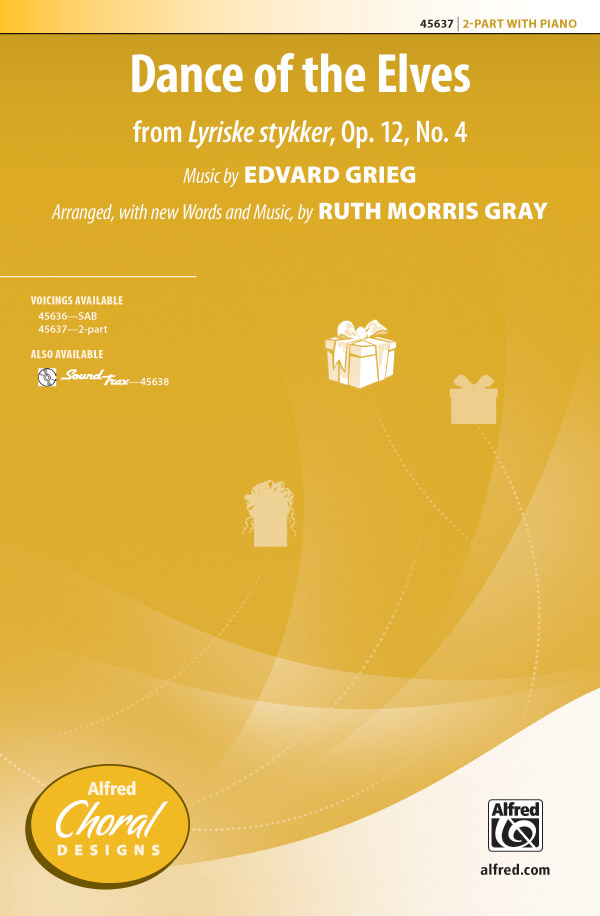 Dance of the Elves : 2-Part : Ruth Morris Gray : Edvard Grieg : Sheet Music : 00-45637 : 038081513768