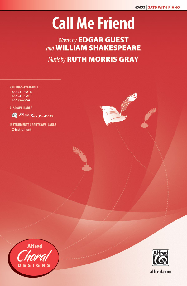 Call Me Friend : SATB : Ruth Morris Gray : Ruth Morris Gray : Sheet Music : 00-45653 : 038081513928