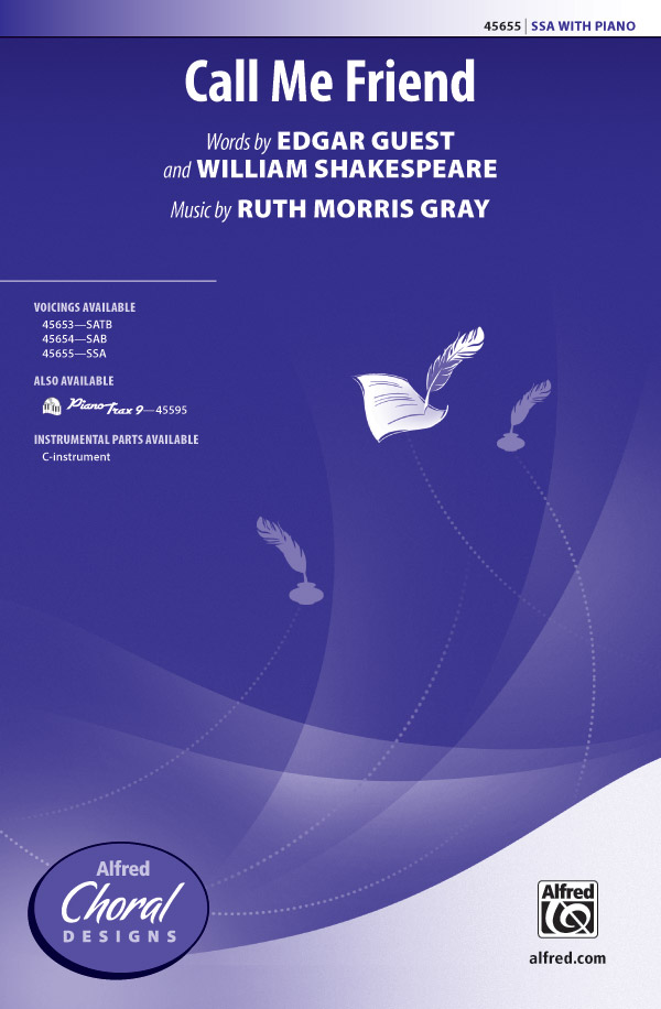 Call Me Friend : SSA : Ruth Morris Gray : Ruth Morris Gray : Sheet Music : 00-45655 : 038081513942