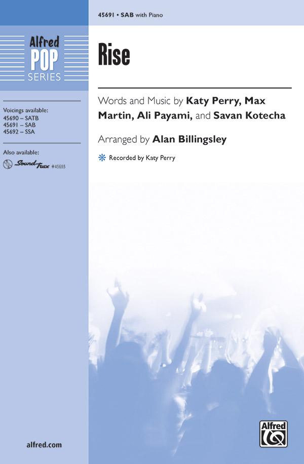 Rise : SAB : Alan Billingsley : Ali Payami : Katy Perry : Sheet Music : 00-45691 : 038081514307