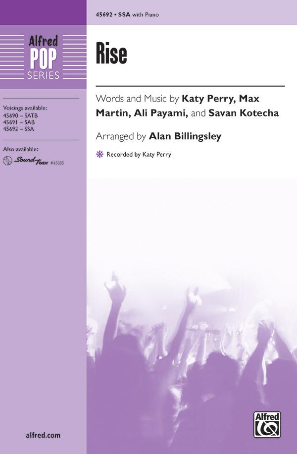 Rise : SSA : Alan Billingsley : Ali Payami : Katy Perry : Sheet Music : 00-45692 : 038081514314