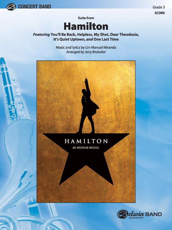 Hamilton Suite From Concert Band Conductor Score Lin Manuel Miranda