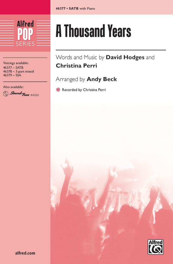 A Thousand Years : SATB : Andy Beck : David Hodges : The Twilight Saga : Sheet Music : 00-46377 : 038081527567