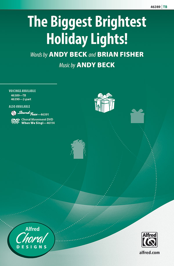 The Biggest Brightest Holiday Lights! : TB : Andy Beck : Andy Beck : Sheet Music : 00-46389 : 038081527680