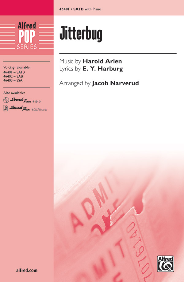Jitterbug : SATB : Jacob Narverud : Harold Arlen : The Wizard of Oz : Sheet Music : 00-46401 : 038081527802