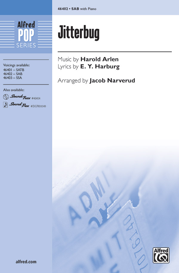 Jitterbug : SAB : Jacob Narverud : Harold Arlen : The Wizard of Oz : Sheet Music : 00-46402 : 038081527819