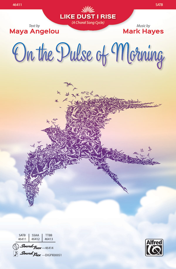 On the Pulse of Morning : SATB : Mark Hayes : Sheet Music : 00-46411 : 038081527901
