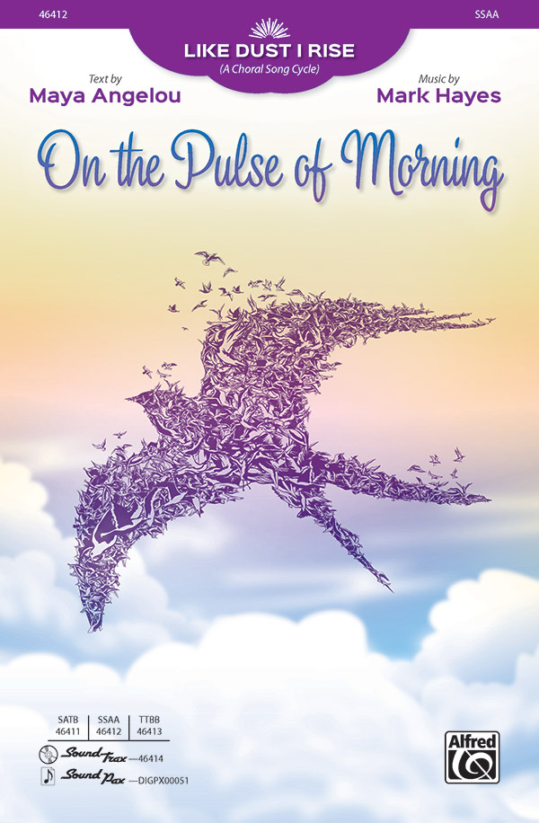 On the Pulse of Morning : SSAA : Mark Hayes : Sheet Music : 00-46412 : 038081527918
