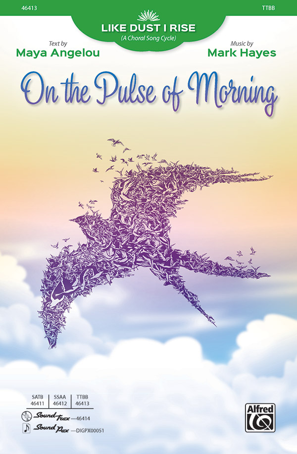 On the Pulse of Morning : TTBB : Mark Hayes : Sheet Music : 00-46413 : 038081527925