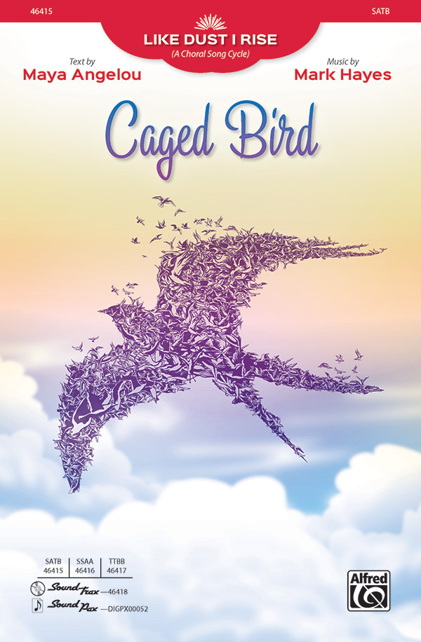 Caged Bird : SATB : Mark Hayes : Sheet Music : 00-46415 : 038081527949
