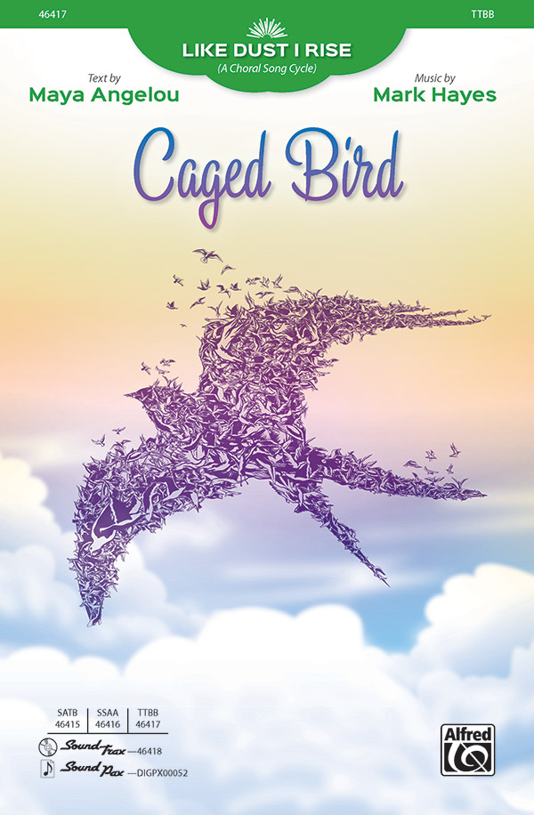 Caged Bird : TTBB : Mark Hayes : Sheet Music : 00-46417 : 038081527963