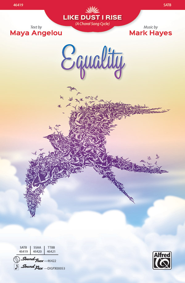 Equality : SATB : Mark Hayes : Sheet Music : 00-46419 : 038081527987