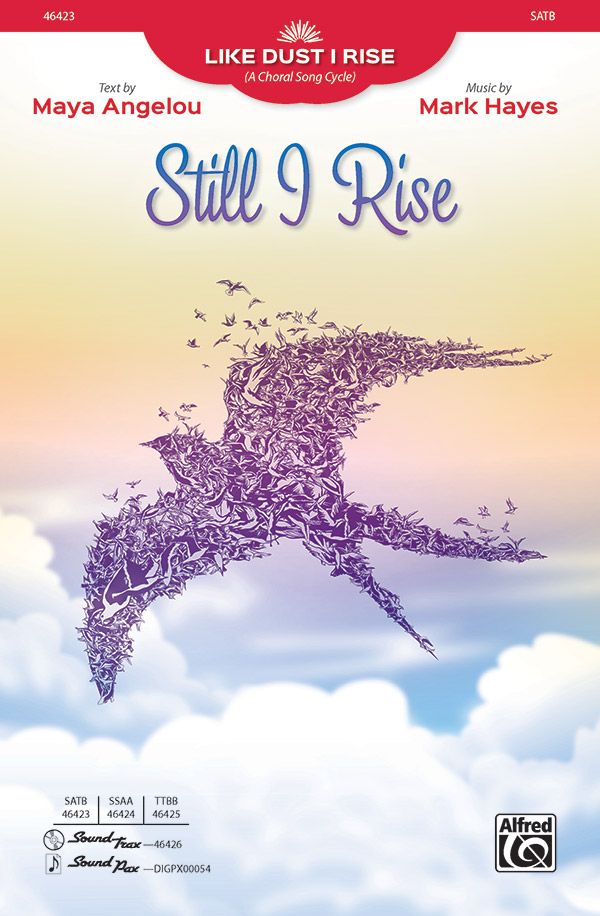Still I Rise : SATB : Mark Hayes : Sheet Music : 00-46423 : 038081528021